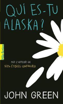 John Green – Qui es-tu Alaska ? ***