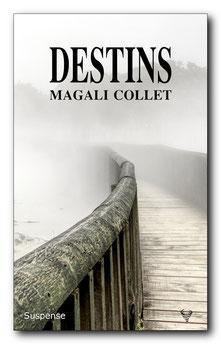 Destins, de Magali Collet