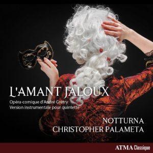 Une première québécoise pour l'opéra As One de Laura Kaminsky avec l'Orchestre classique de Montréal et un enregistrement de L'amant jaloux d'André Grétry pas l'ensemble Notturna