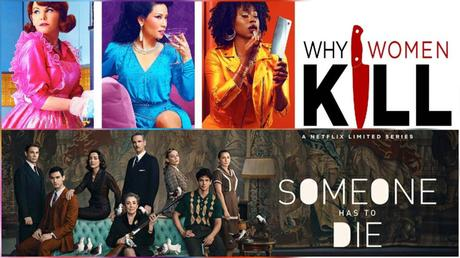 Séries | WHY WOMEN KILL S01 – 12,5/20 | QUELQU'UN DOIT MOURIR – 6/20