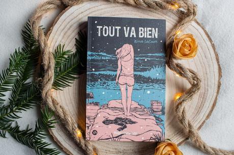 Tout Va Bien  – Nina Lacour