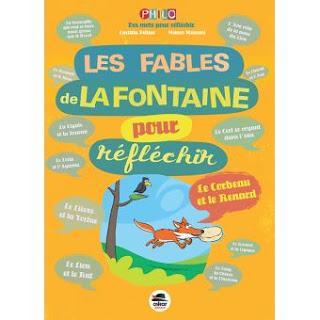 Les fables de La Fontaine pour réfléchir par Laetitia Pelisse illustré par Mauro Mazzari