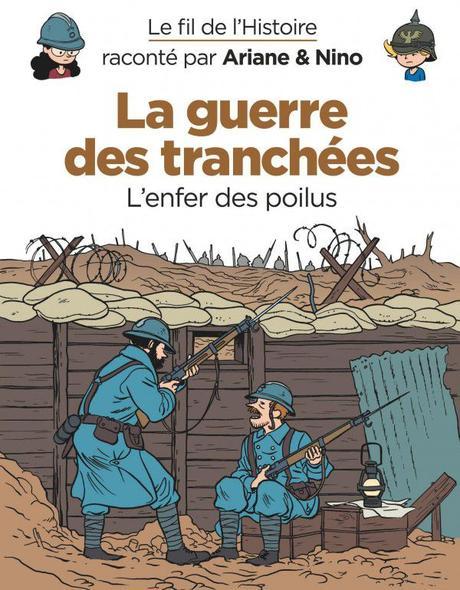 Le fil de l'Histoire – La guerre des tranchées, Fabrice ERRE et Sylvain SAVOIA – 2018 (BD) (Dès 6 ans)