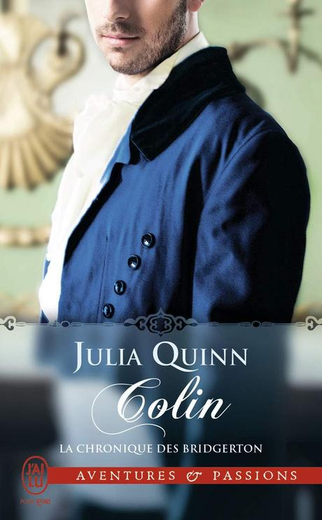 La chronique des Bridgerton, tome 4 : Colin de Julia Quinn