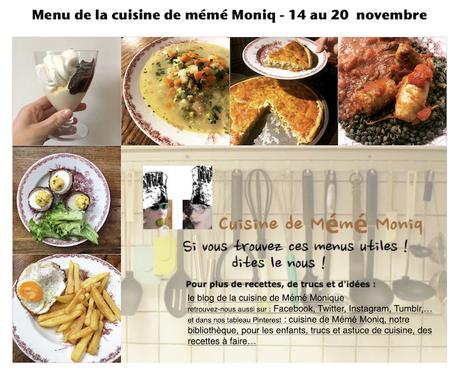 menus de la cuisine de mémé Moniq du 14 au 20 novembre