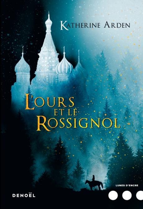 Winternight, tome 1 - L'Ours et le Rossignol