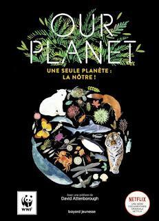 Our planet- une seule planète: la nôtre avec une préface de David Attenborough