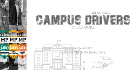 Bilan saga : Campus drivers • C.S. Quill