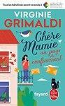 Virginie Grimaldi – Chère Mamie au pays du confinement