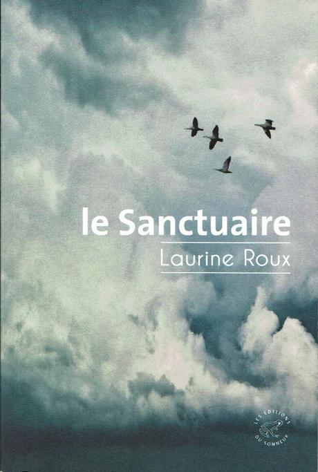 Laurine Roux – Le Sanctuaire ***