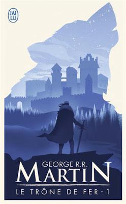 Le Trône de Fer, tome 1 - George R.R. Martin