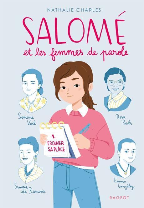 Salomé et les femmes de paroles, tome 1 : Trouver sa place