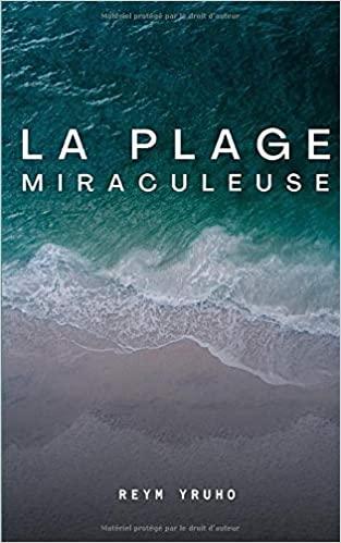 La plage miraculeuse, nouvelle de Reym Yruho