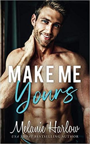 Mon avis sur Make Me yours de Melanie Harlow