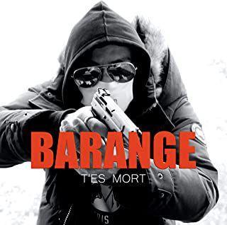 #MUSIQUE - Barange nouveau clip T'es Mort !