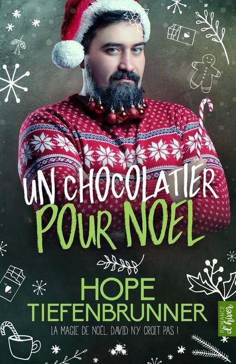 {Découverte} Un chocolatier pour Noël, Hope Tiefenbrunner – @Bookscritics