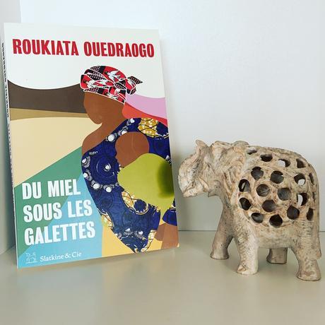 [SP]J'ai lu: Du miel sous les galettes de Roukiata Ouedraogo