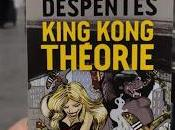 Virginie Despentes King Kong théorie