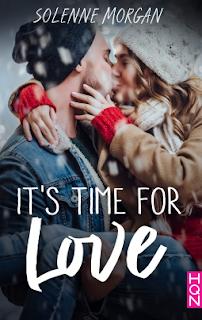 It's time for love de Solenne Morgan