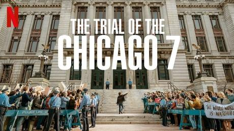 The Trial of the Chicago Seven (Ciné)