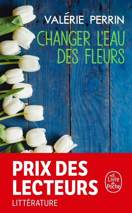 Valérie Perrin – Changer l'eau des fleurs ****