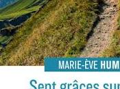 "grâce Recension ""Sept grâces chemin Compostelle"" Marie-Ève Humery (éditions Salvator)"
