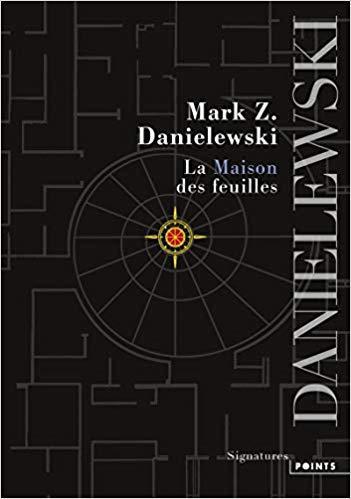 La Maison des feuilles, l'OLNI de Mark Z. Danielewski