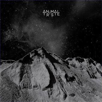 Album- Animal Triste – Animal Triste