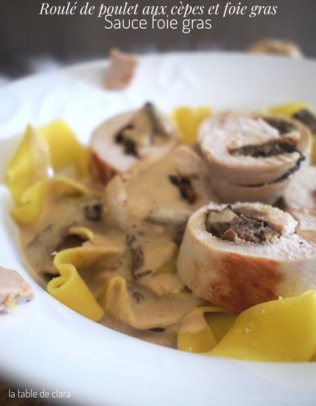 """Roulé de poulet aux cèpes et foie gras """" sauce foie gras """""""
