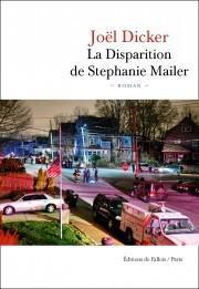 La disparition de Stéphanie Mailer de Joël Dicker