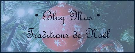 [Blog Mas #7] Traditions de Noël