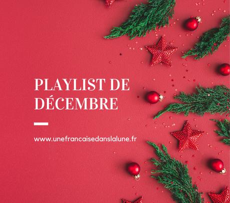 La playlist de Décembre 2020 (pour lire, se reposer ou travailler!)