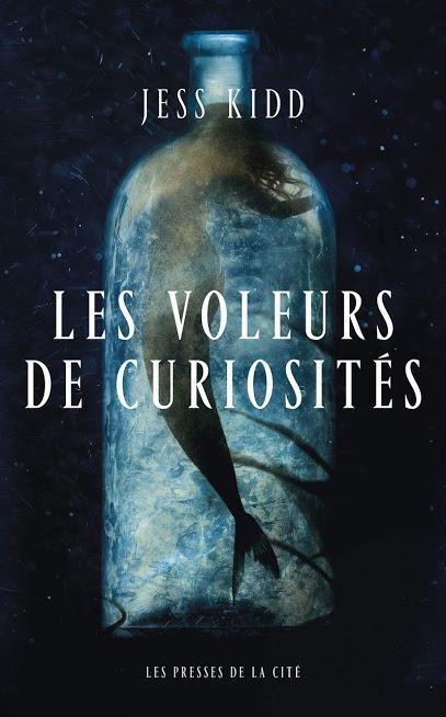 News : Les Voleurs de curiosités - Jess Kidd (Presses de la Cité)