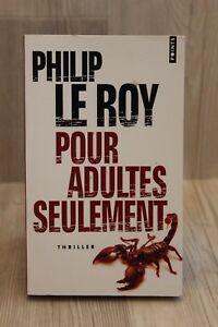 Pour adultes seulement - Philip Le roy - Livre - Occasion   eBay