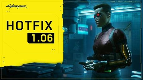 Cyberpunk 2077 – Patch Note 1.06