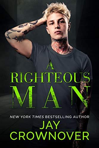 Mon avis sur A righteous Man de Jay Crownover