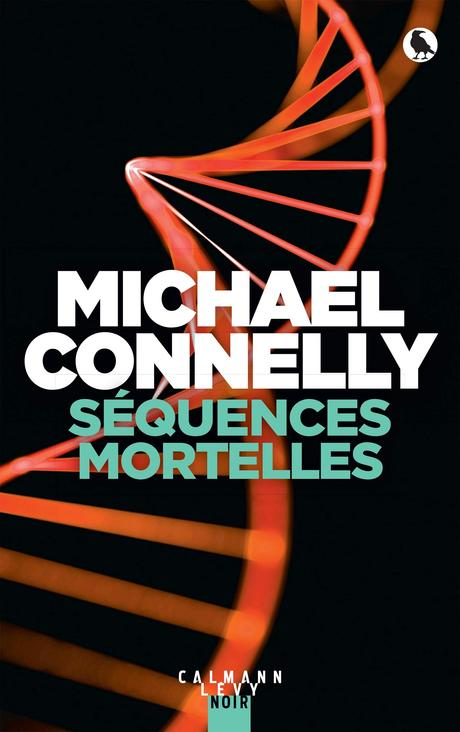 News : Séquences Mortelles - Michael Connelly (Calmann-Lévy)
