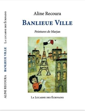Aline Recoura  Banlieue Ville 2