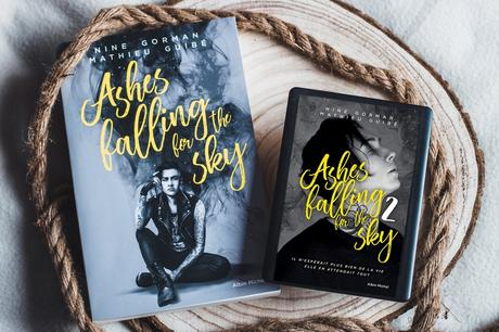 Ashes falling for the sky # : Sky burning down to ashes – Nine Gorman et Mathieu Guibé