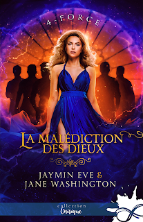 La malédiction des Dieux #4 Force de Jane Washington & Jaymin Eve