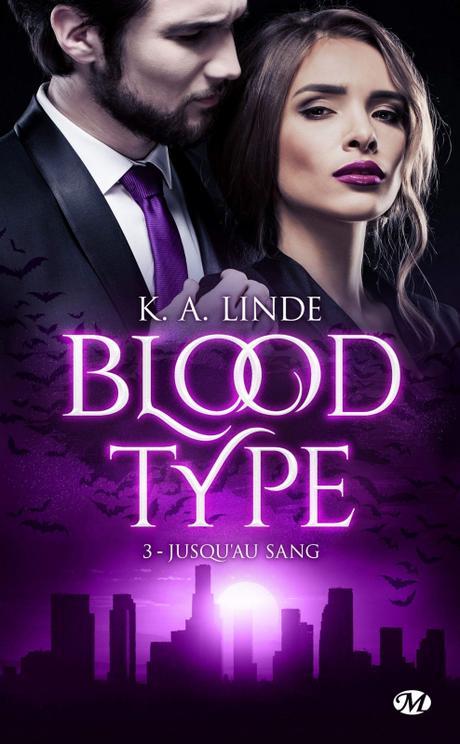 'Blood Type, tome 3 : Jusqu'au sang' de K.A. Linde