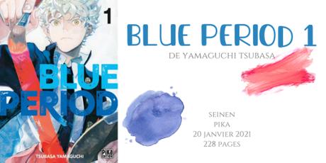 Blue period #1 • Yamaguchi Tsubasa