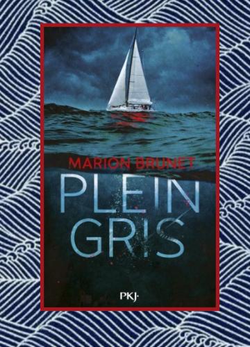 Plein gris, Marion Brunet