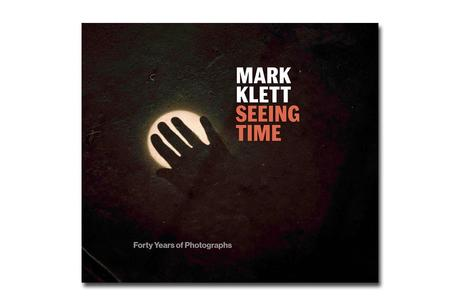 MARK KLETT – SEEING TIME
