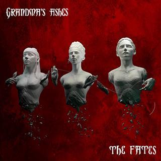 Grandma's Ashes The Fates Cover