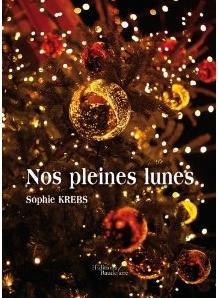 Nos pleines lunes, Sophie Krebs… mon objectif pal du mois !