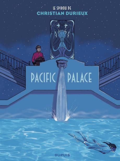 « Pacific Palace »: un Spirou quatre étoiles