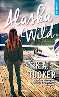 Alaska Wild - K.A. Tucker 🛩️