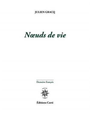 Julien Gracq     Instants
