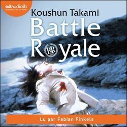 Battle Royale lu par Fabian Finkels